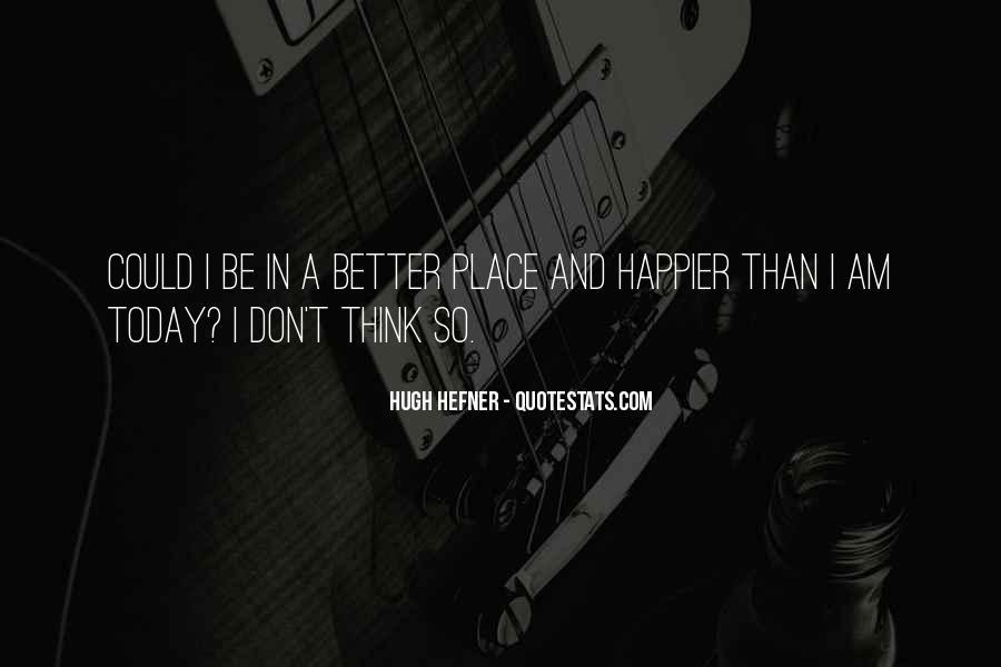 Hugh Hefner Quotes #1386692