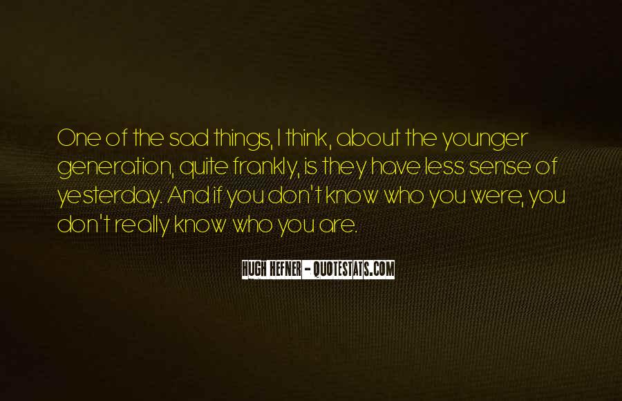 Hugh Hefner Quotes #1422475