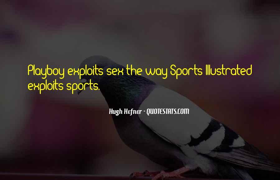 Hugh Hefner Quotes #1449159