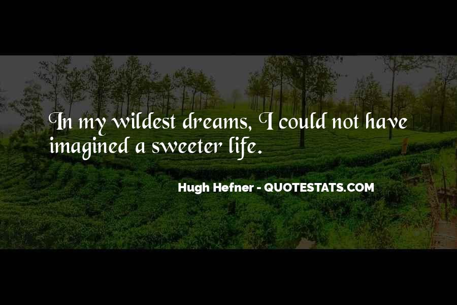 Hugh Hefner Quotes #1624468