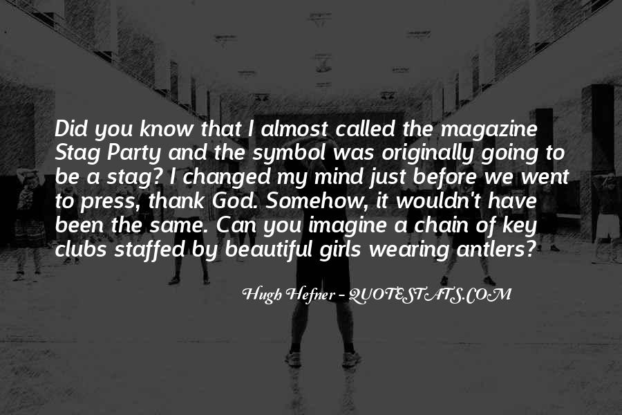 Hugh Hefner Quotes #1706256