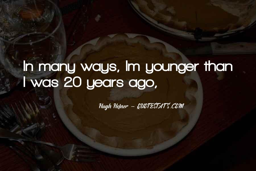 Hugh Hefner Quotes #1734280