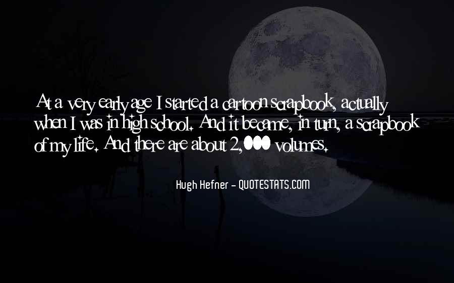 Hugh Hefner Quotes #1753718