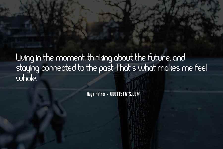 Hugh Hefner Quotes #178462