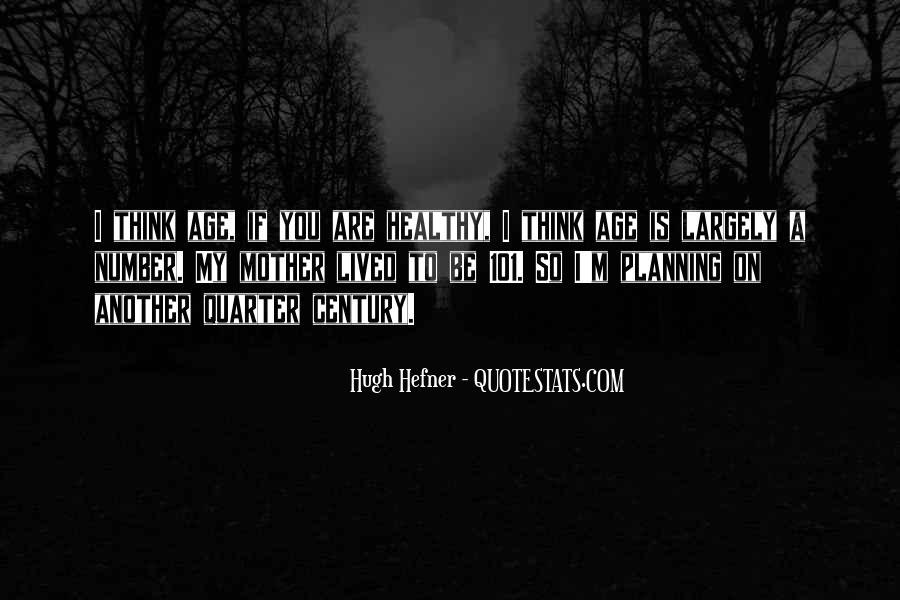 Hugh Hefner Quotes #192154