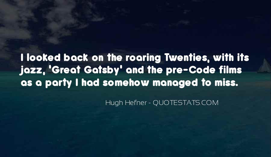 Hugh Hefner Quotes #318006