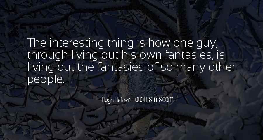 Hugh Hefner Quotes #580354