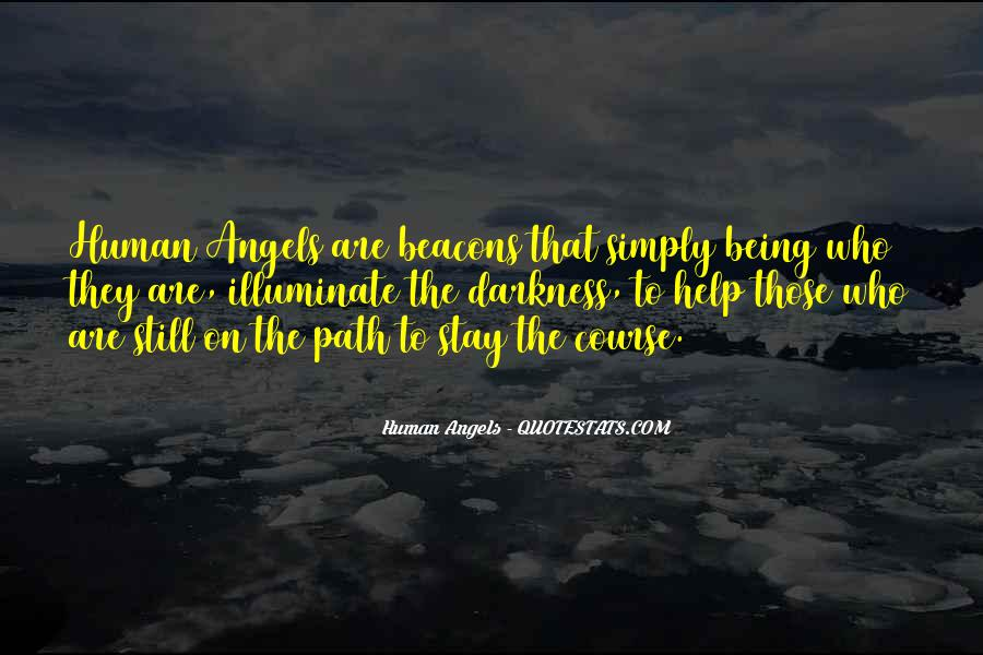 Human Angels Quotes #229761