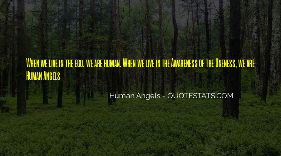 Human Angels Quotes #826965