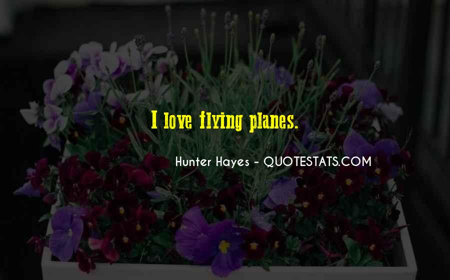 Hunter Hayes Quotes #1334848