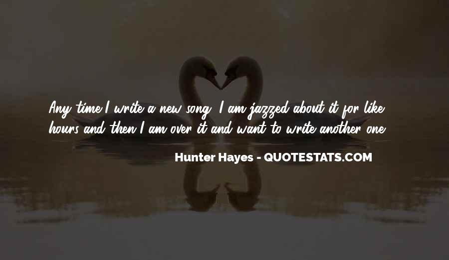 Hunter Hayes Quotes #1497261
