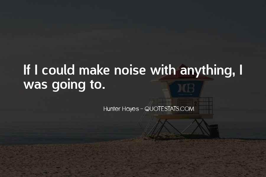 Hunter Hayes Quotes #410267