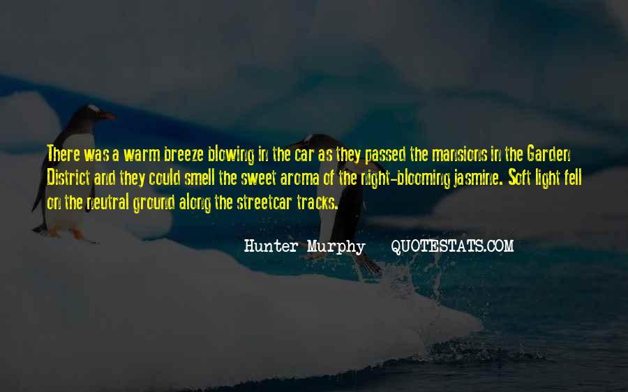 Hunter Murphy Quotes #1617835