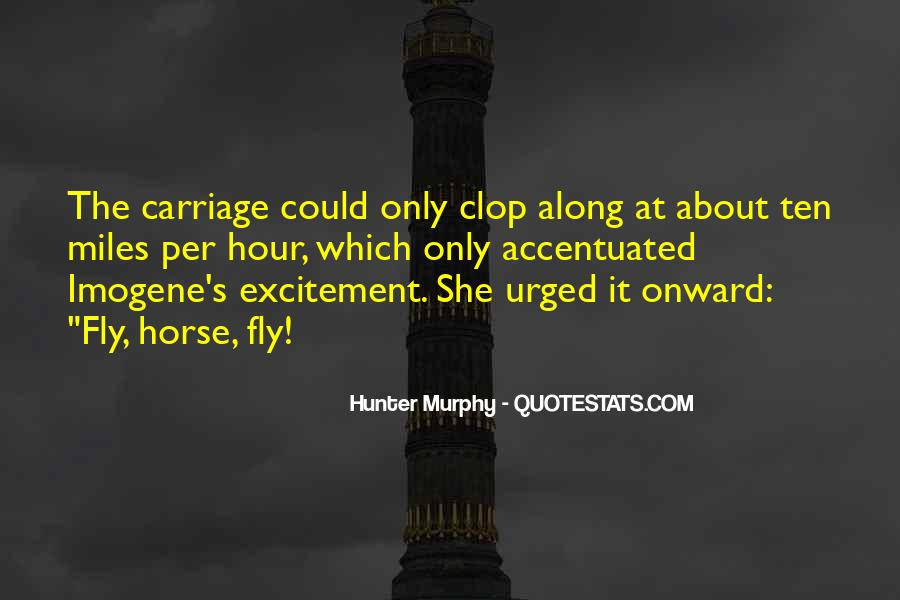 Hunter Murphy Quotes #1768131