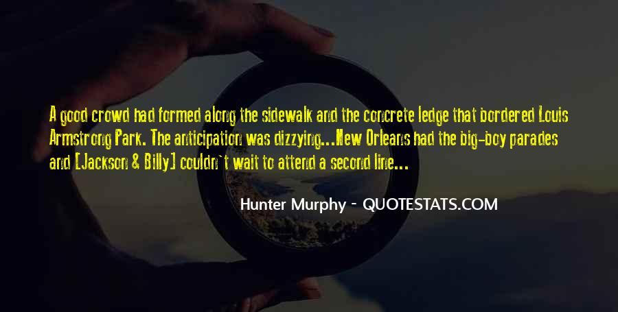 Hunter Murphy Quotes #198105