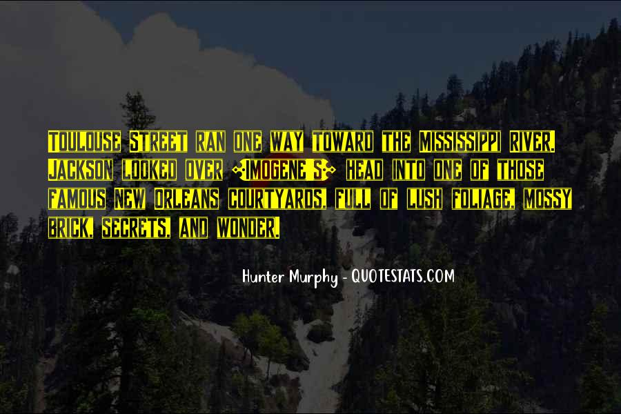 Hunter Murphy Quotes #578483