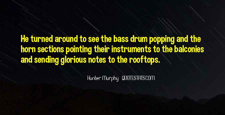 Hunter Murphy Quotes #728977