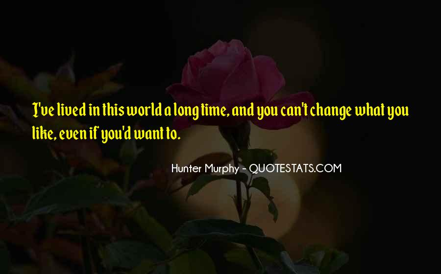 Hunter Murphy Quotes #902503