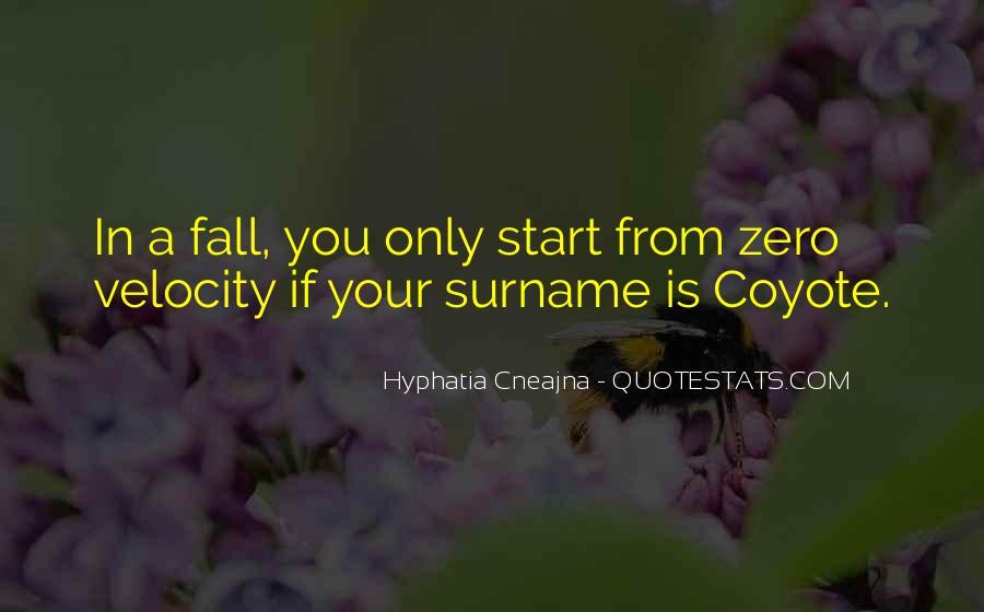 Hyphatia Cneajna Quotes #846420