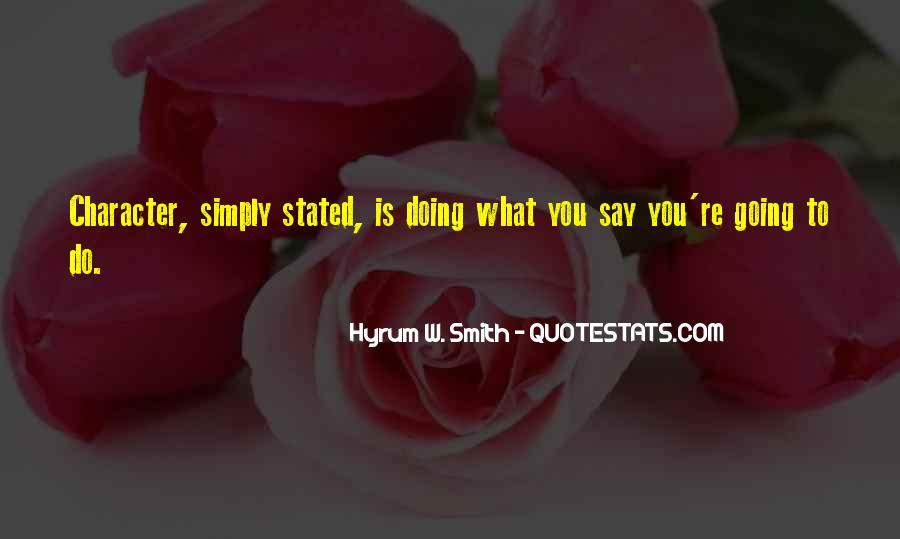 Hyrum W. Smith Quotes #1532860