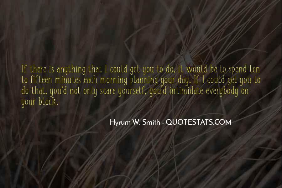 Hyrum W. Smith Quotes #445342