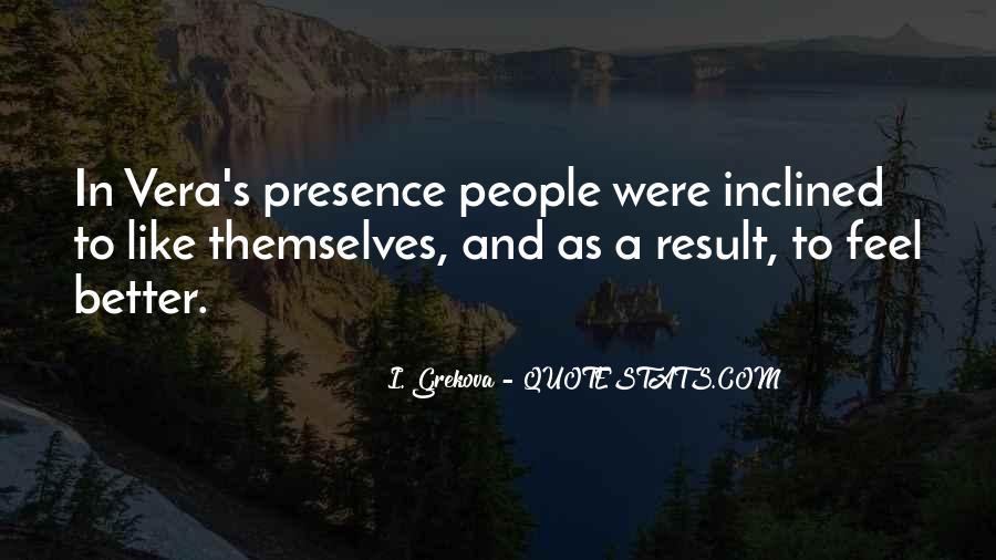 I. Grekova Quotes #317422