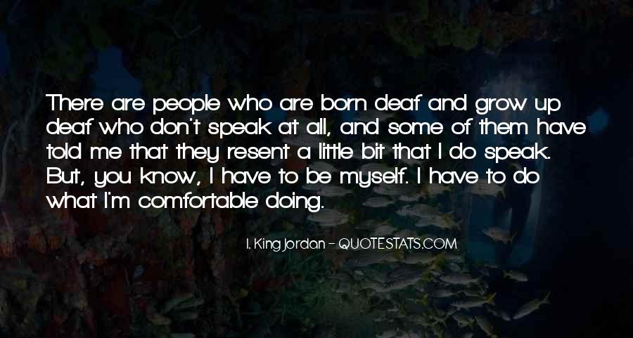 I. King Jordan Quotes #528780