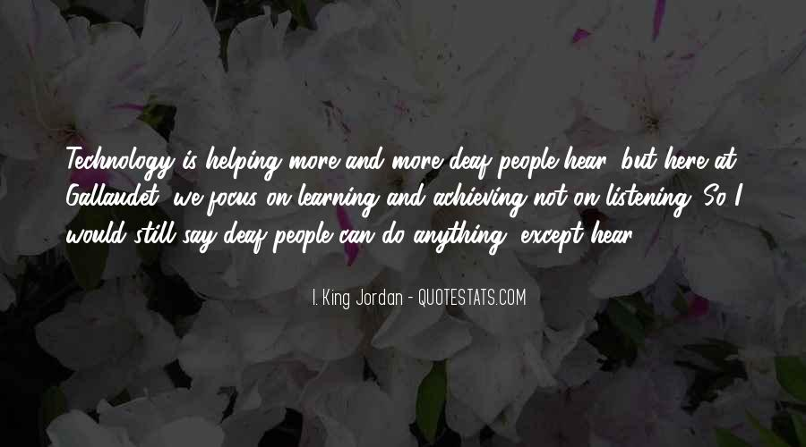 I. King Jordan Quotes #621594