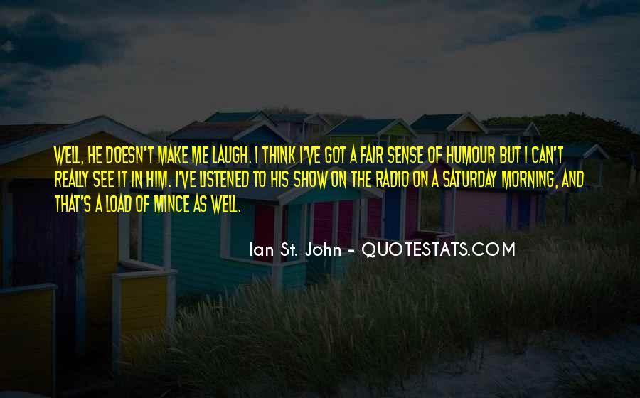 Ian St. John Quotes #1546084