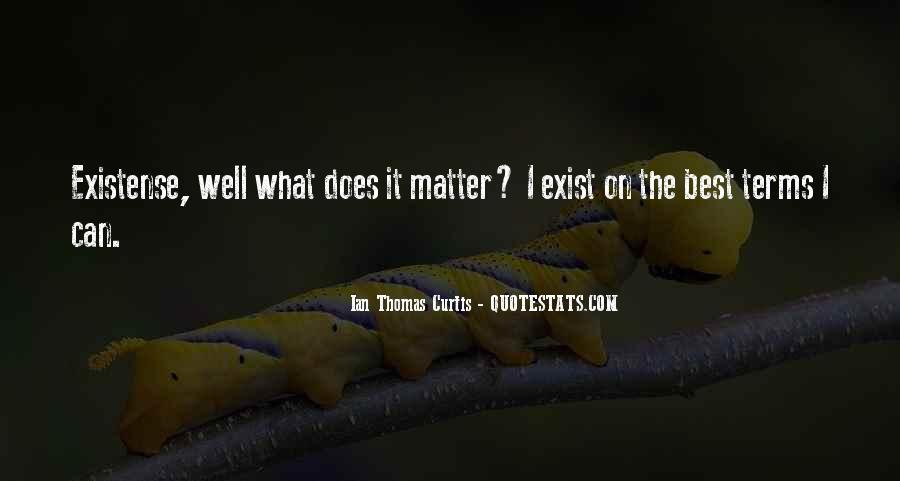 Ian Thomas Curtis Quotes #1615490