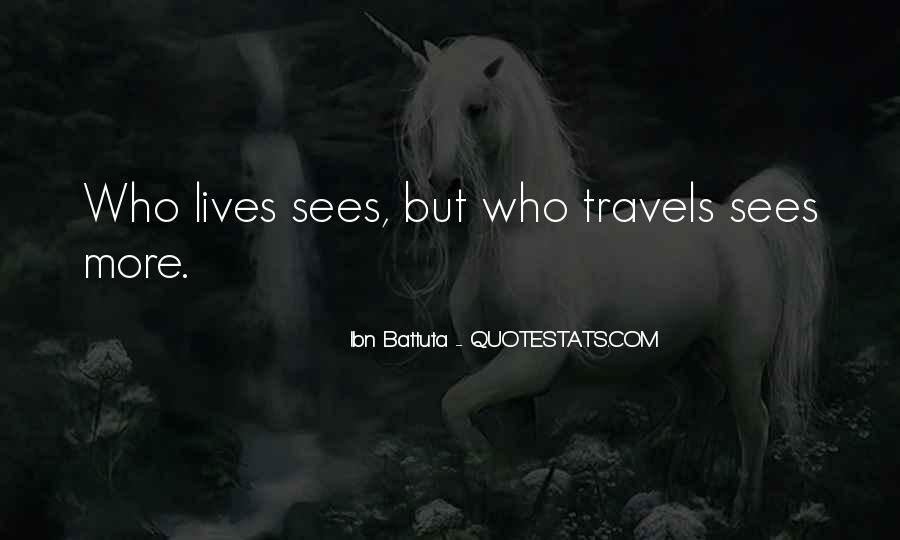 Ibn Battuta Quotes #1438890