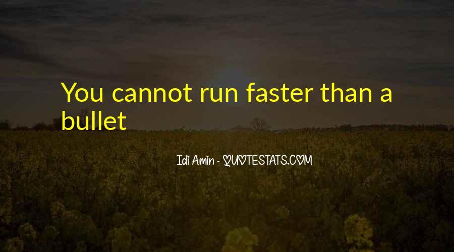 Idi Amin Quotes #1310221