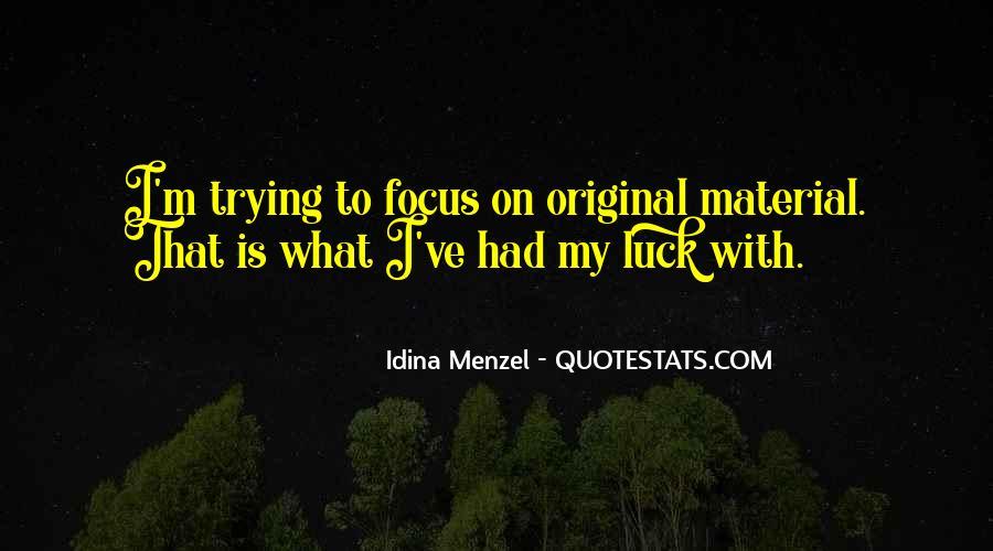 Idina Menzel Quotes #1030680