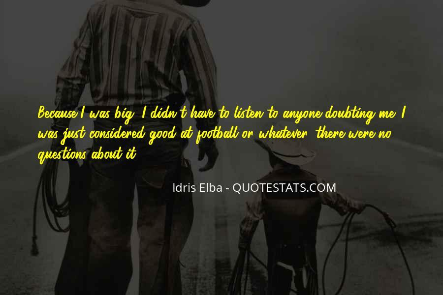 Idris Elba Quotes #248149