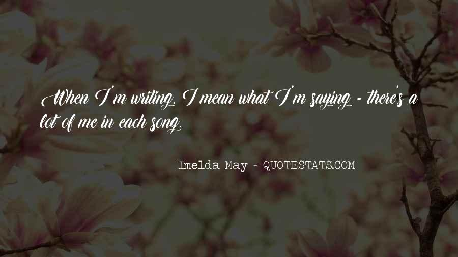 Imelda May Quotes #1047297
