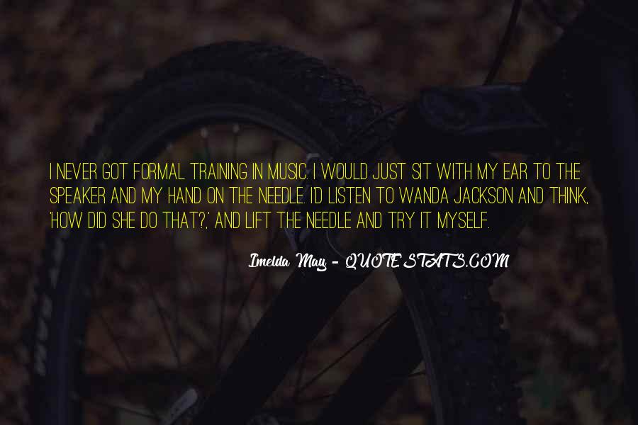 Imelda May Quotes #1582894
