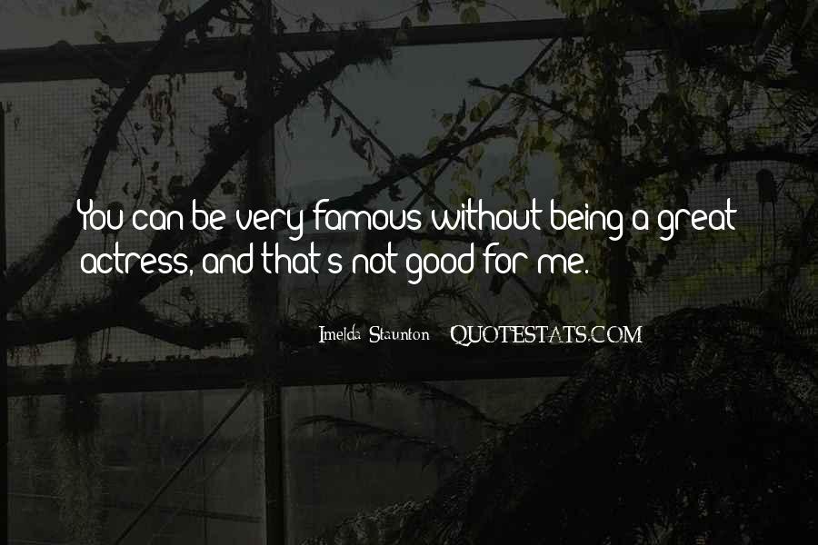 Imelda Staunton Quotes #1121390