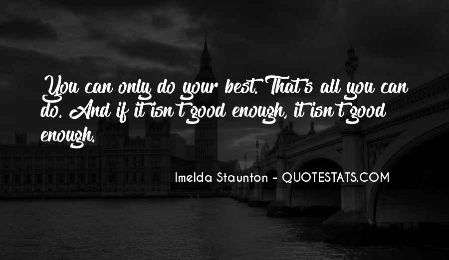 Imelda Staunton Quotes #1245414
