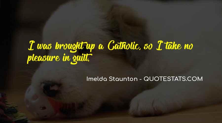 Imelda Staunton Quotes #1558405