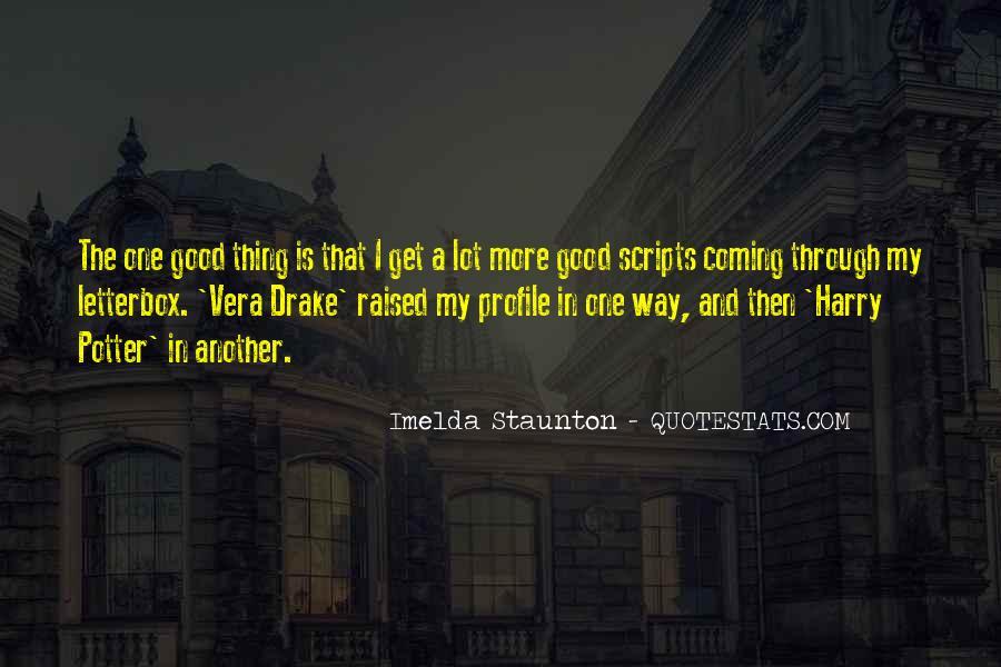 Imelda Staunton Quotes #1725807