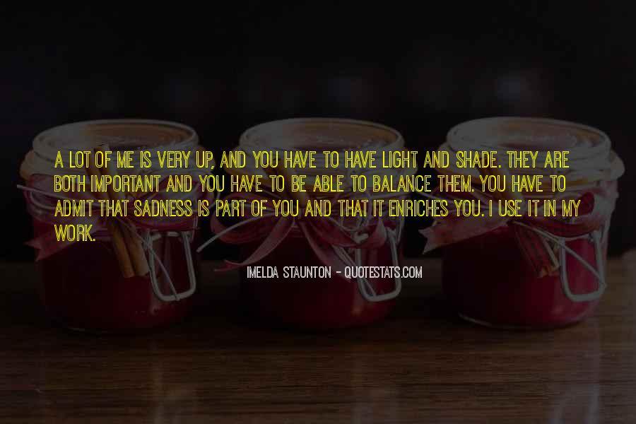Imelda Staunton Quotes #300241