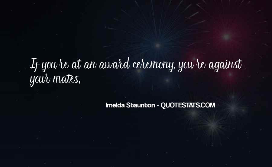 Imelda Staunton Quotes #342812