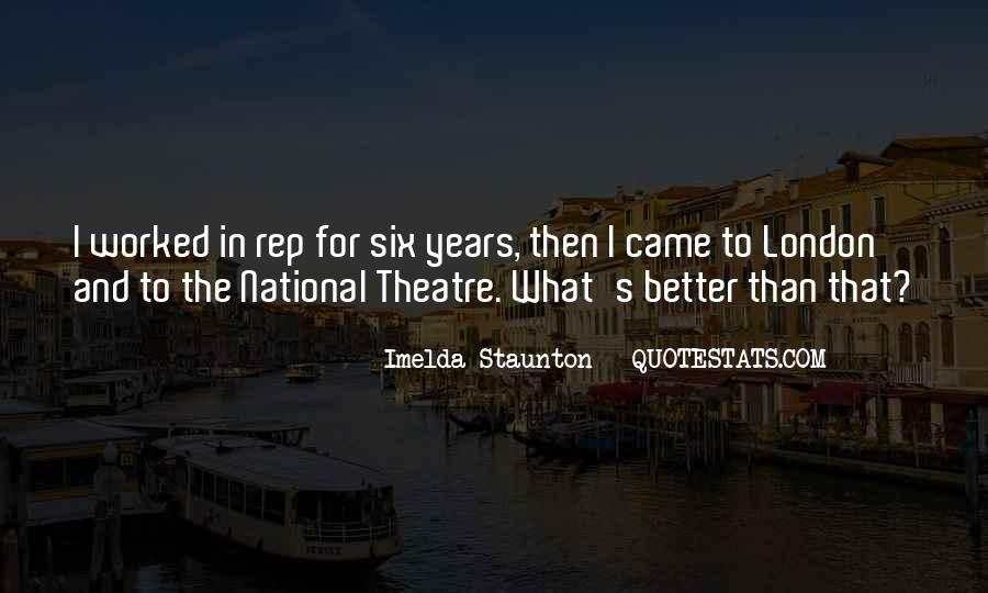 Imelda Staunton Quotes #686410