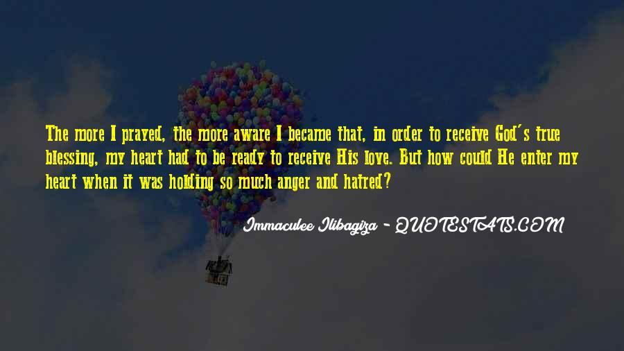 Immaculee Ilibagiza Quotes #1106677