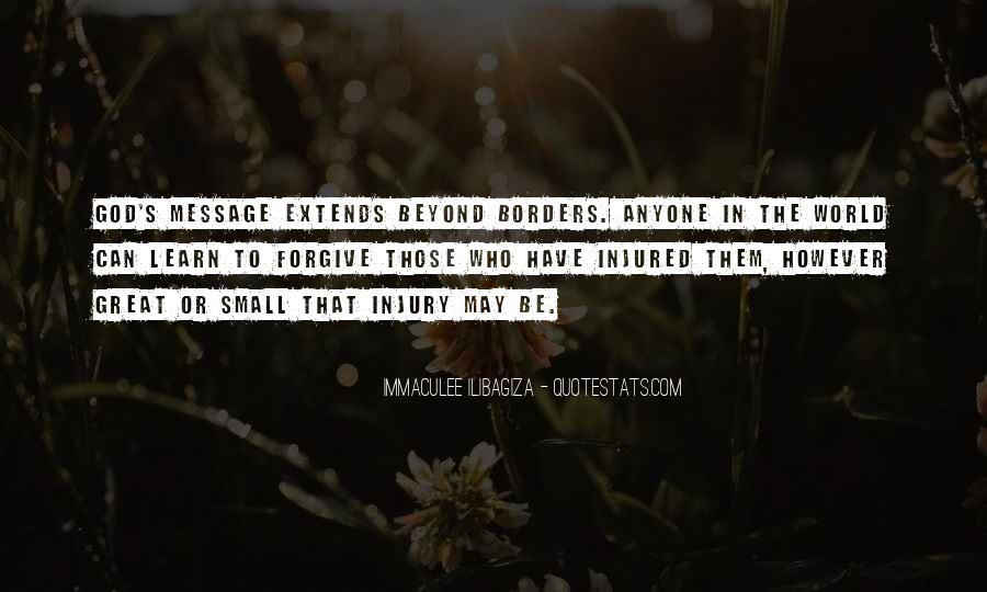 Immaculee Ilibagiza Quotes #47754