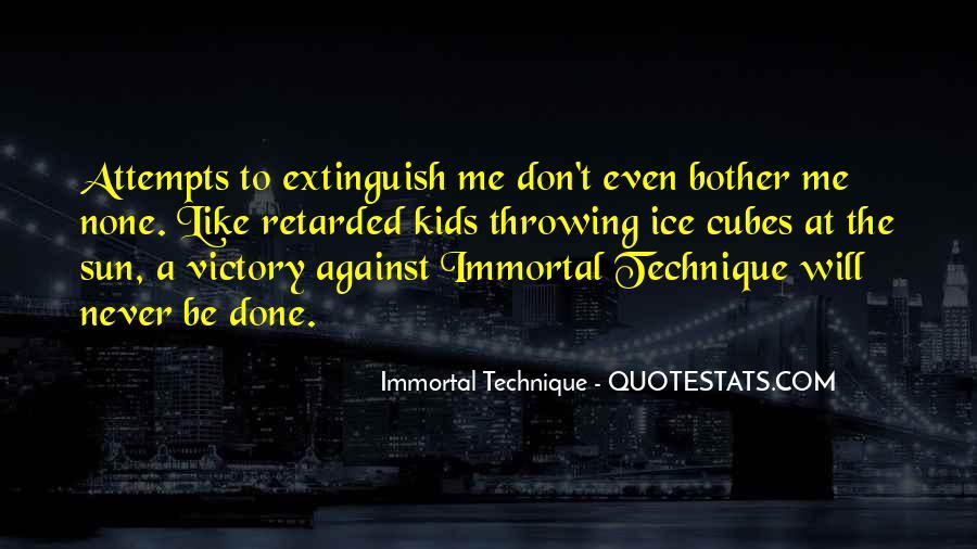 Immortal Technique Quotes #224578