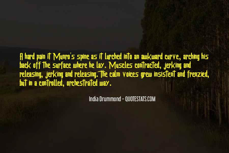 India Drummond Quotes #1565249