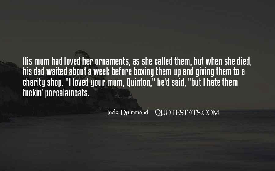 India Drummond Quotes #696492