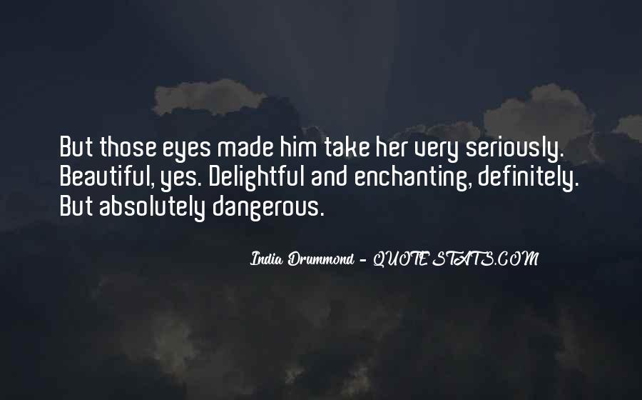 India Drummond Quotes #788468