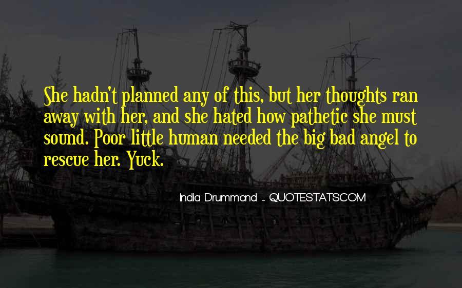 India Drummond Quotes #889407